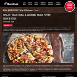 Domino's Mega Week: 50% off Traditional & Gourmet Range Pizzas