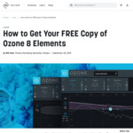 [MAC/PC] Free: Izotope Ozone 8 Elements (Normally $129 USD) @ Izotope