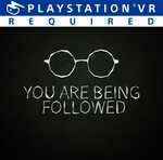 [PS4, PSVR] Free - You Are Being Followed @ PlayStation Store NZ