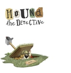 Win 1 of 2 copies of Hound The Detective from Kidspot