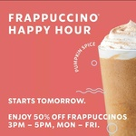 Starbucks Frappuccinos 50% off from 3pm to 5pm 12-16 October