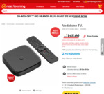 Vodafone TV (Includes Lightbox & Neon Launch Offer) $148 (was $179) @ Noel Leeming