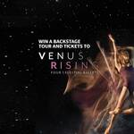 Win Tickets to Royal NZ Ballets Venus Rising