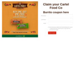 Buy One, Get One Free: Cartel Food Burrito Voucher (Redeem at Countdown Supermarket)