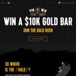 Win a Gold Ingot (worth $10,000) from Pin & Win / West Coast NZ