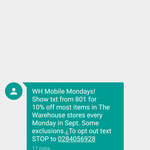 10% off in The Warehouse Stores Every Monday in September for Warehouse Mobile Customer