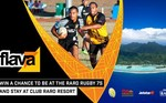 Win Return Flights for 2 to Rarotonga, 8nts Hotel, $200 Rugby 7 Tickets + Afterparty from Flava