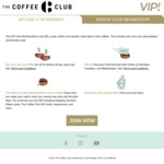 ½ Price VIP Membership $12.50 (w. $25) @ The Coffee Club