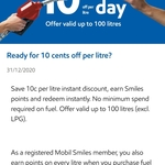 10c off at Mobil Today (except LPG), up to 100L