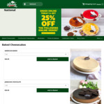 Order Online and Get a 25% Discount off The Following Online Order @ The Cheesecake Shop