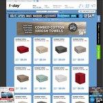 1-Day - 6pk Face Cloths $8.99, 4-Pk Hand Towels $10.99, 2 Pk Bath Mats $8.99, 4pk Towels $29.99