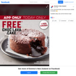 Free Choc Lava Cake with Traditional or Gourmet Pizza Order @ Domino's (App)
