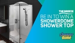 Win a Showerdome + Installation (Worth $435) from The Breeze