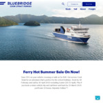 25% off Vehicle Crossing or $49 Walk on Fare (Normally $54) @ Bluebridge The Cook Strait Ferry