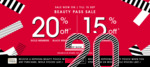 20% off for Gold & Black Members, 15% off for White Members at Sephora