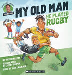 Win 1 of 2 copies of My Old Man He Played Rugby (CD & Book) from Auckland for Kids