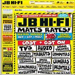 JB Hi-FI 'Mates Rates' Sale - Cost+GST on a Wide Range (TV's, Audio, Tablets, Computers etc) + 20% off Games and More