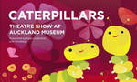 Win a Family Pass to The CATERPILLARS Theatre Show at Auckland Museum, + Secret World of Butterflies Book from Auckland from Kid