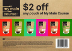 [Printable Coupon] $2 off Any Pouch of My Main Course ($8 at Countdown after Coupon)