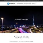 Parkmate 12 Hour Parking Specials Auckland $9, Hamilton $6, Wellington $9, Christchurch $12