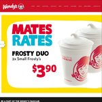 Wendy's Mates Rates: 1 Bacon Double Cheeseburger, 1 Value Fries, 1 Value Drink, 1x Value Frosty $8.90 2 Frosty's $3.90 + More
