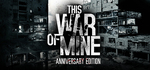 This War of Mine - Free Weekend - Steam