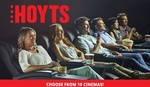 HOYTS Cinema Tickets - Child ($7.50), Adult ($9.99) or LUX ($24.99) [Choose from 10 Cinemas] via Groupon