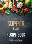 Win 1 of 5 Copies of The Supper Club Recipe Book from Dish