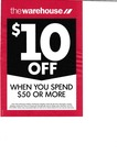 The Warehouse $10 off When You Spend $50 or More (Christchurch Stores)