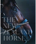 Win 1 of 3 copies of The New Zealand Horse by Deborah Coddington and Jane Ussher (worth $90) from This NZ Life