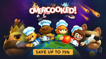[PC] Overcooked $5, Overcooked 2 $18.59 & More @ Gamemaster