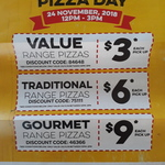 Value Range Pizza $3, Traditional Range $6, Gourmet Range $9 @ Domino's Taupo