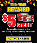 Mid Year Reward - $5 Credit from Supercheap Auto (Existing Members)