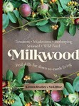Win New York Capital of Food, My Asian Kitchen and Milkwood (Books) from Dish
