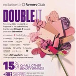 One Day Only Double Rewards: Get a $20 Voucher for Every $100 Spent on Select Beauty Brands @ Farmers (Sept 30)