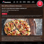 50% off Traditional/Gourmet Pizzas @ Domino's (Via Mobile App Only)