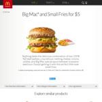 Big Mac and Small Fries $5 @ McDonald's