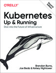 "Free eBook: ""Kubernetes: Up and Running, Second Edition"" from O'Reilly @ Microsoft"