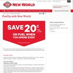 Save 20c/L off fuel with $100+ Spend @ New World & Pak n Save