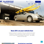 Save 25% on Your Vehicle Fare @ Bluebridge