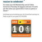 Save 10c/Litre at Caltex with AA Smartfuel (Min $40 Spend) Thursday 25th August