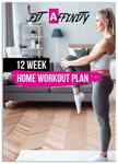 Free 12 Week Home Workout Plan (Normally $34.99) @ Fit Affinity