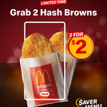 2 Hash Browns for $2 @ McDonald's via App