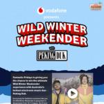 Vodafone Wild Winter Weekender