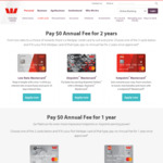 $0 Annual Fee for 2 Years (Low Rate, Hotpoints or Airpoints Mastercard) @ Westpac