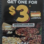 Domino's Buy One Gourmet Pizza Get One for $3
