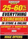 Supercheap Auto - 25-60% off Everything Storewide- Easter Saturday Only