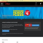Selected Weekend Family Films $6 @ Event Cinemas