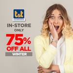 75% off All Winter @ T&T Childrenswear (in-Store Only)