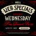 Free Dessert Pizza (Usually $6) Every Wednesday (Min Order $20) @ Hell Pizza